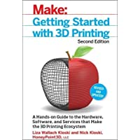 Getting Started with 3D Printing 2e (Make:)