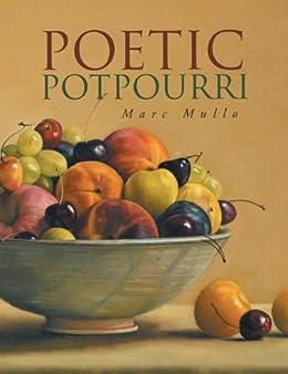 Poetic Potpourri by [Mullo, Marc]