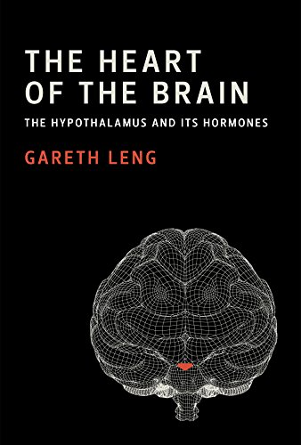 The Heart of the Brain: The Hypothalamus and Its Hormones (The MIT Press)