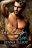 The Club: Ace (The Club Series Book 2)