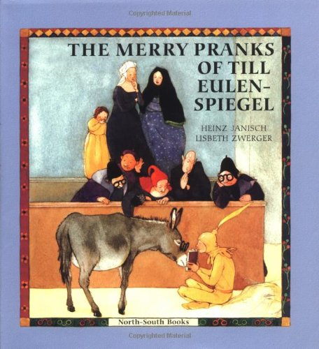 Read Online The Merry Pranks of Till Eulenspiegel pdf