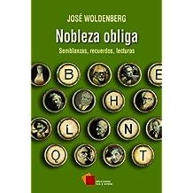 Nobleza obliga: Semblanzas, recuerdos, lecturas (Ensayo)