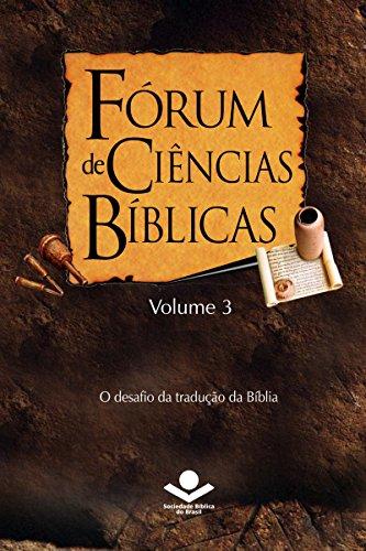frum-de-cincias-bblicas-3-o-desafio-da-traduo-da-bblia-portuguese-edition