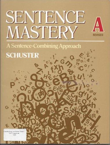 Sentence Mastery: Book A