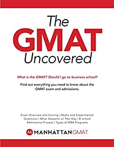 GMAT Uncovered (Manhattan Prep GMAT Strategy Guides)