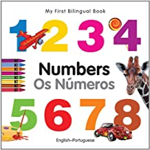 My First Bilingual Book–Numbers (English–Portuguese)