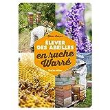 Elever des abeilles en ruche Warré
