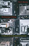 The Technology of Policing, Peter K. Manning, 0814761364