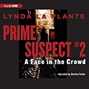 A Face in the Crowd: Prime Suspect #2 | Lynda La Plante