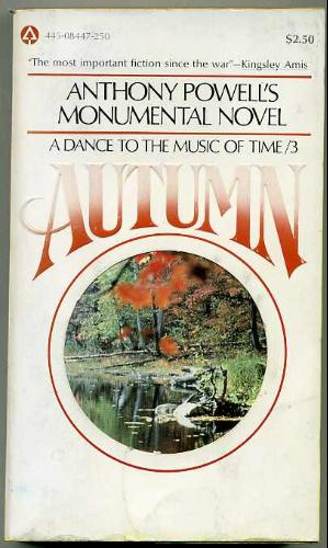 Anthony Powells Monumental Novel a Dance to the Music of Time/3 Autumn