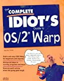 The Complete Idiot's Guide to OS-2, Jennifer Fulton, 1567615899