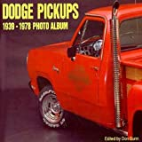 Dodge Pickups 1939-1978 Photo Album, Don Bunn, 1882256824