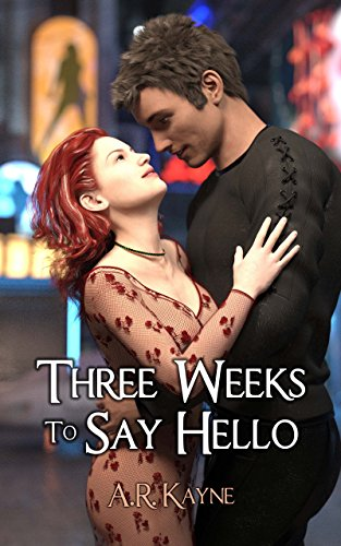 Three Weeks to Say Hello: A Sci-Fi RomCom (Boccaro Brothers Book 2)