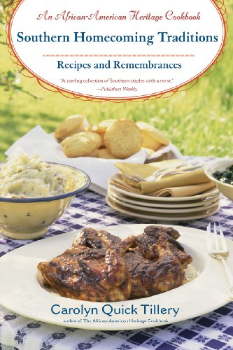Search : Southern Homecoming Traditions: Recipes and Remembrances