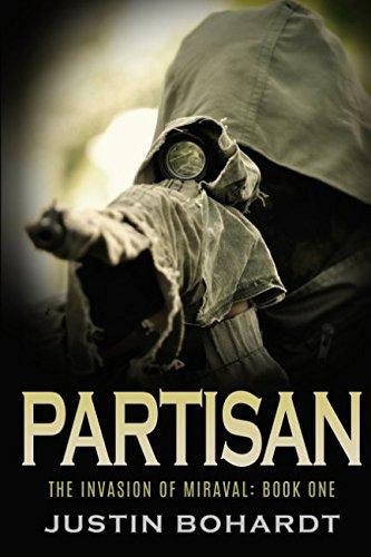 Partisan (The Invasion of Miraval) (Volume 1)