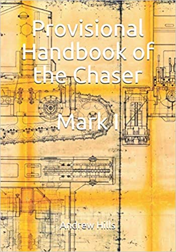 Provisional Handbook of the Chaser Mark I: Whippet Tank Service Manual