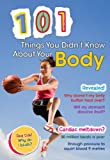 101 Things You Didn't Know about Your Body, John Townsend, 1410938964