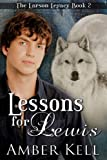 Lessons for Lewis (Larson Legacy Book 2)