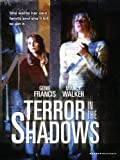 Terror in the Shadows
