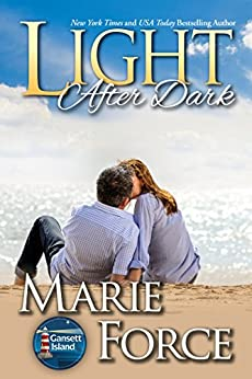 Light After Dark: A Gansett Island Novel (Gansett Island Series Book 16) by [Force, Marie]