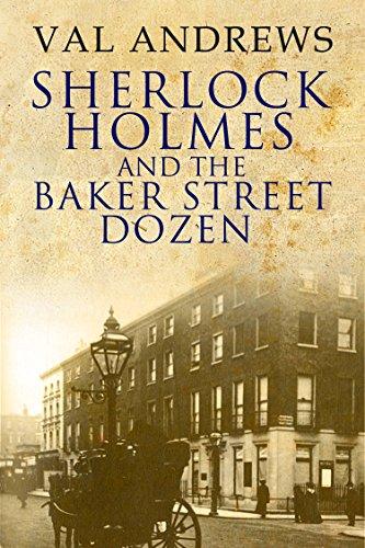 Sherlock Holmes and the Baker Street Dozen (The Sherlock Mysteries Book 1)