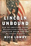 Lincoln Unbound, Richard Lowry, 0062123785