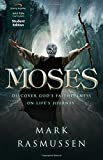 Moses (Student Edition): Discover God's Faithfulness on Life's Journey