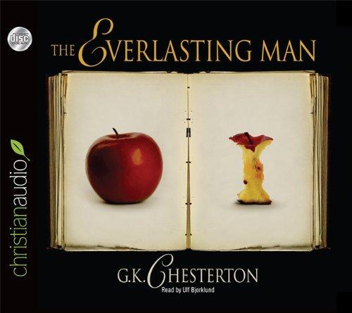 By G.K. Chesterton The Everlasting Man (Unabridged) [Audio CD] PDF