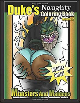 Dukes Naughty Coloring Book Volume 2 Monsters And Maidens Amazon