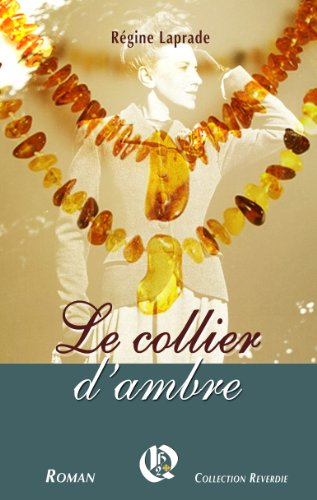 Le collier dambre (French Edition) by [LAPRADE, Régine]