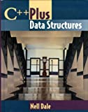 C++ Plus Data Structures, Dale, Nell B. and Weems, Chip, 0763706213