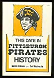 This Date in Pittsburgh Pirates History, Morris Eckhouse and Carl Mastrocola, 0812860527