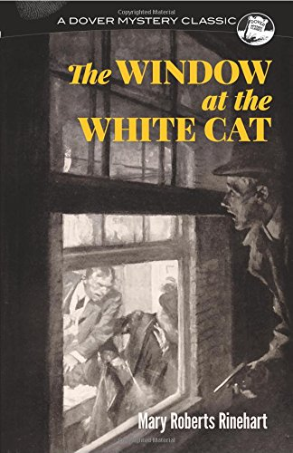 The Window at the White Cat (Dover Mystery Classics) (Cat Robert)