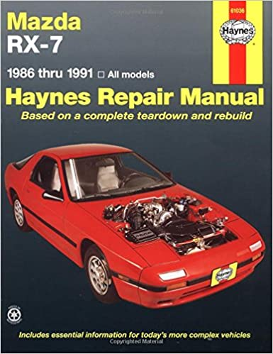 Mazda rx 7 automotive repair manual1986 thru 1991 all modelsno mazda rx 7 automotive repair manual1986 thru 1991 all modelsno 61036 haynes repair manuals paperback 1st edition fandeluxe Images
