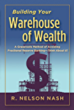 Building Your Warehouse of Wealth