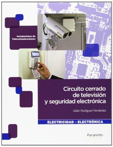 Descargar Libro Circuito Cerrado De Televisión Y Seguridad Electrónica JuliÁn RodrÍguez FernÁndez