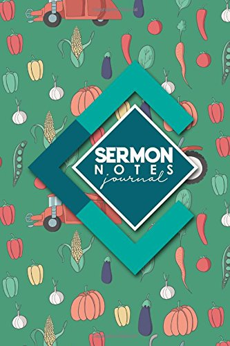 Sermon Notes Journal: Personal Organize Notes and Motivations Write Record Remember And Reflect Scripture Notes & Key points, Cute Farm Animals Cover (Sermon Notes Journals) (Volume 65)