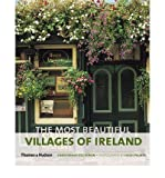 img - for [ [ [ The Most Beautiful Villages of Ireland (Most Beautiful Villages) [ THE MOST BEAUTIFUL VILLAGES OF IRELAND (MOST BEAUTIFUL VILLAGES) ] By Fitz-Simon, Christopher ( Author )Jun-01-2011 Paperback book / textbook / text book