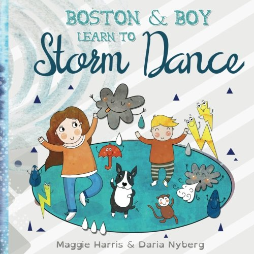 Boston & Boy Learn to Storm Dance