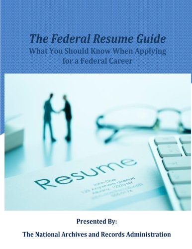 the federal resume guide what you should when