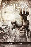 Reaper's Claim Volume 2: A Satan's Son MC Romance Series (Satan's Sons MC)