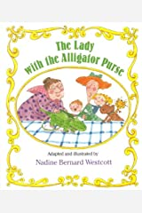 The Lady With The Alligator Purse (Turtleback School & Library Binding Edition) (Sing-Along Stories) School & Library Binding