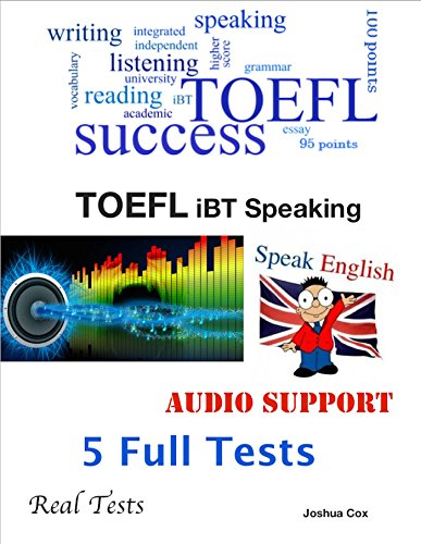 TOEFL iBT Speaking Set – Real Tests – 5 Full Tests – Audio Support Pdf