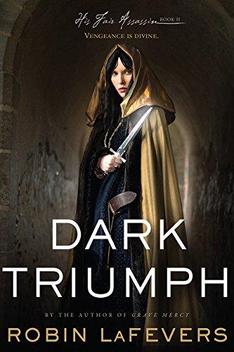 Dark Triumph: His Fair Assassins, Book - Buxton Gravis