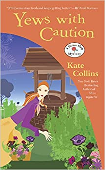 Yews with Caution (Flower Shop Mystery)