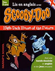 A story and games with Scooby-Doo - High-tech House of the Future par  Harrap's