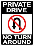 Private Drive No Turn Around Sign 9x12 Metal Aluminum Driveway, Property, No parking, No Turns, Black