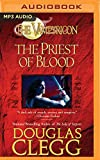 The Priest of Blood (The Vampyricon)