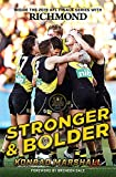 Stronger and Bolder: The Story of Richmond's 2019 Premiership