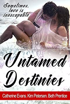 Untamed Destinies: A Romance Anthology